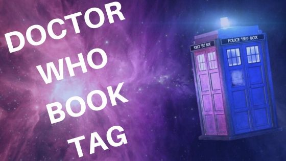 DOCTOR WHO BOOK TAG